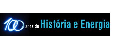 100 Anos de Historia e Energia
